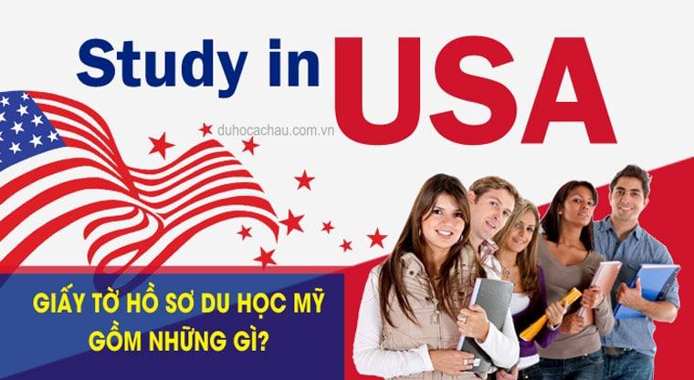 hồ sơ du học Mỹ gồm những gì