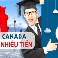 Chi phí du học Canada 2021: Học phí, Ăn ở, Sinh hoạt, Làm thêm