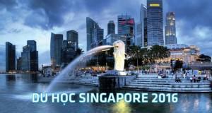 Chi phí du học Singapore, du học singapore 2016
