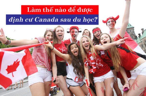 Du học Canada sau du học