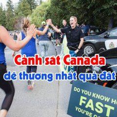 Cảnh sát Canada dễ thương và tử tế nhất quả đất