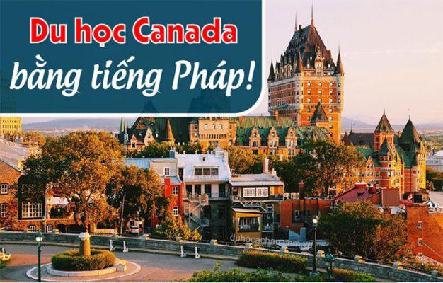 du hoc Canada bang tieng Phap